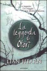 La leggenda di Otori by Lian Hearn