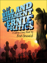 The Last Will and Testament of Ernie Politics (Vagrant Mystery Series, #1)