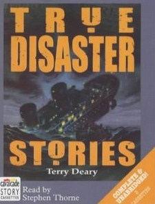 True Disaster Stories (Complete & Unbridged Audiobook)