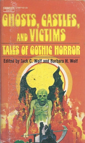 Ghosts, Castles and Victims: Tales of Gothic Horror