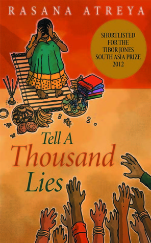 Tell a Thousand Lies by Rasana Atreya