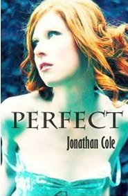 Perfect by Jonathan Cole