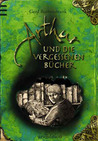 Arthur und die vergessenen Bücher (Arthur, #1)