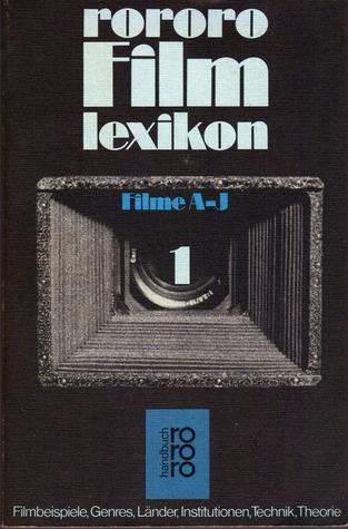 rororo Film Lexikon (Filme A-J)