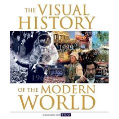 The Visual History of the Modern World by Terry Burrows