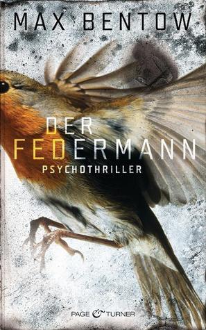 Der Federmann by Max Bentow