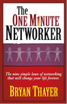 The One Minute Networker by Bryan Thayer
