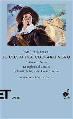 Il ciclo del Corsaro Nero: Il Corsaro Nero - La regina dei Caraibi - Jolanda, la figlia del Corsaro Nero
