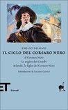 Il ciclo del Corsaro Nero by Emilio Salgari