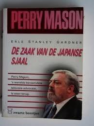 De zaak van de Japanse sjaal by Erle Stanley Gardner