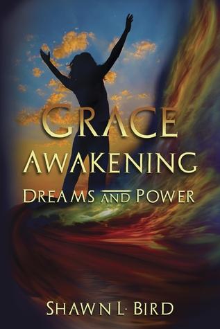 Grace Awakening Dreams and Power