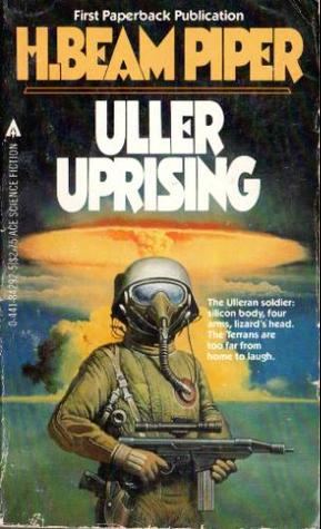 Uller Uprising by H. Beam Piper