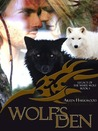 Wolf's Den (Legacy of the White Wolf, #1)