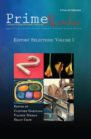 Prime Number Magazine Editors' Selections: Volume 1