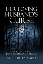 Her Loving Husband's Curse by Meredith Allard