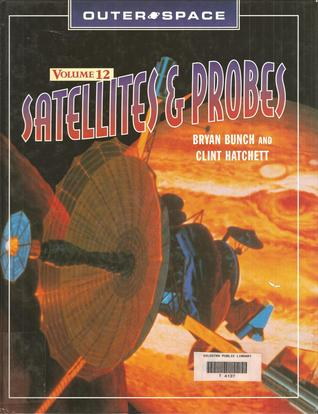 Satellites & Probes by Bryan Bunch