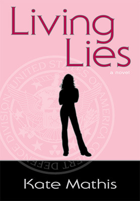 Living Lies (Agent Melanie Ward, #1)