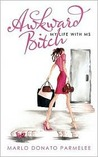 Book cover for Awkward Bitch: My Life with MS