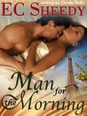 Man for the Morning (Salt Spring Island Friends Trilogy, #2)
