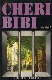 Chéri-Bibi - Fatalitas!