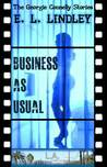 Business As Usual by E.L. Lindley