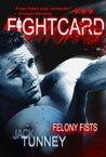 Felony Fists
