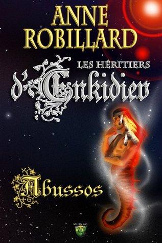 Abussos (Les Héritiers d'Enkidiev, #5)