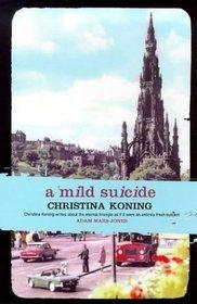 A Mild Suicide
