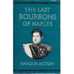 the-last-bourbons-of-naples-1825-1861