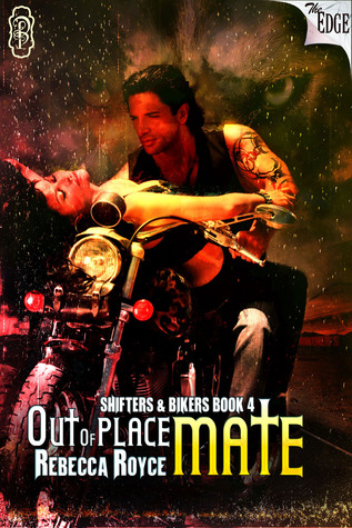 Out of Place Mate (Shifters & Bikers, #4)