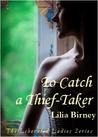 To Catch a Thief-taker