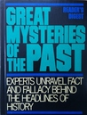 Great Mysteries of the Past by Reader's Digest Association