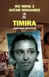 Timira. Romanzo meticcio by Wu Ming 2
