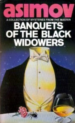 Banquets of the Black Widowers (The Blac...