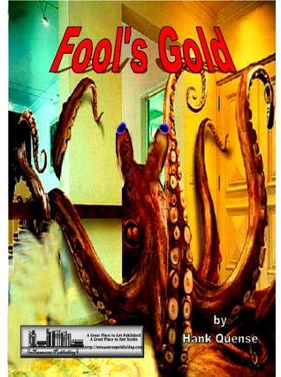 Fool's Gold by Hank Quense