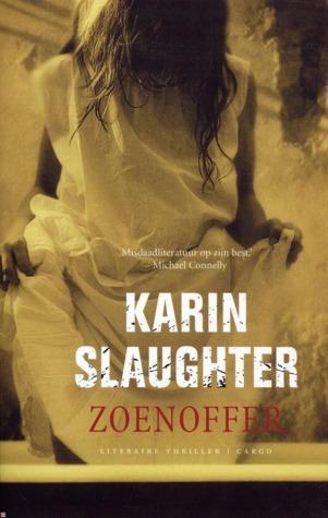 Zoenoffer by Karin Slaughter
