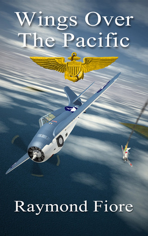 Wings Over The Pacific by Raymond Fiore