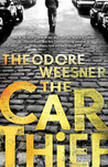 The Car Thief by Theodore Weesner