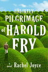 The Unlikely Pilgrimage of Harold Fry (Harold Fry, #1)