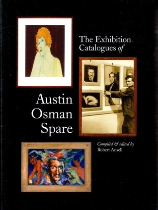 The Exhibition Catalogues of Austin O. Spare