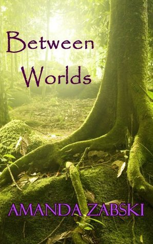 Between Worlds (Rite of Passage Trilogy #1)
