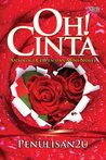 Oh! Cinta, Antologi Cerpen & Mini Novel