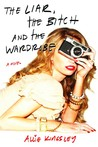 The Liar, The Bitch and the Wardrobe by Allie Kingsley