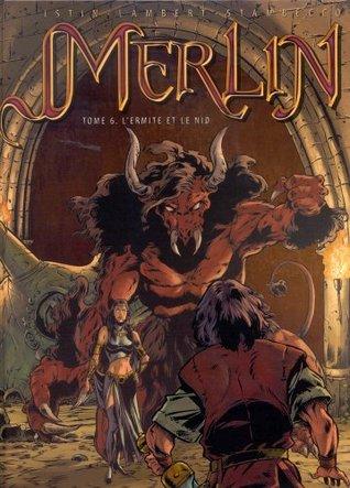 L'Ermite et le Nid (Merlin, #6)