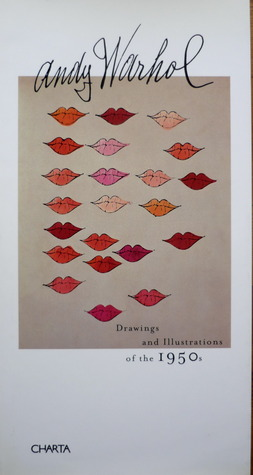 Andy Warhol: Drawings and Illustrations of the 1950s