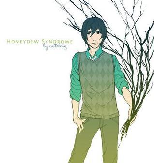 Honeydew Syndrome, Vol 1