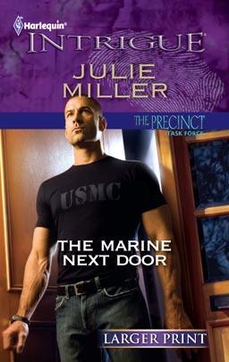 The Marine Next Door (The Precinct: Task Force #1; The Precinct #17)