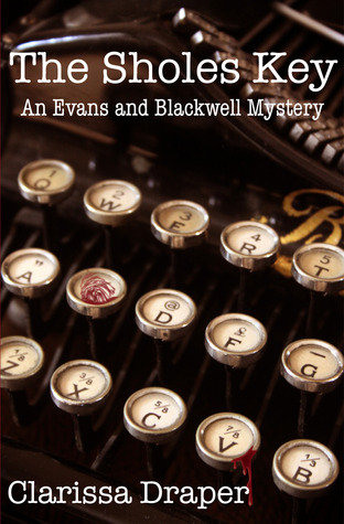 The Sholes Key (Evans and Blackwell Mystery #1)