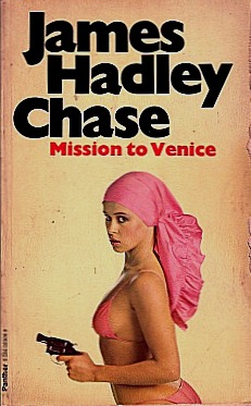 Mission to Venice by James Hadley Chase