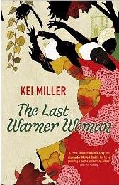 The Last Warner Woman by Kei Miller
